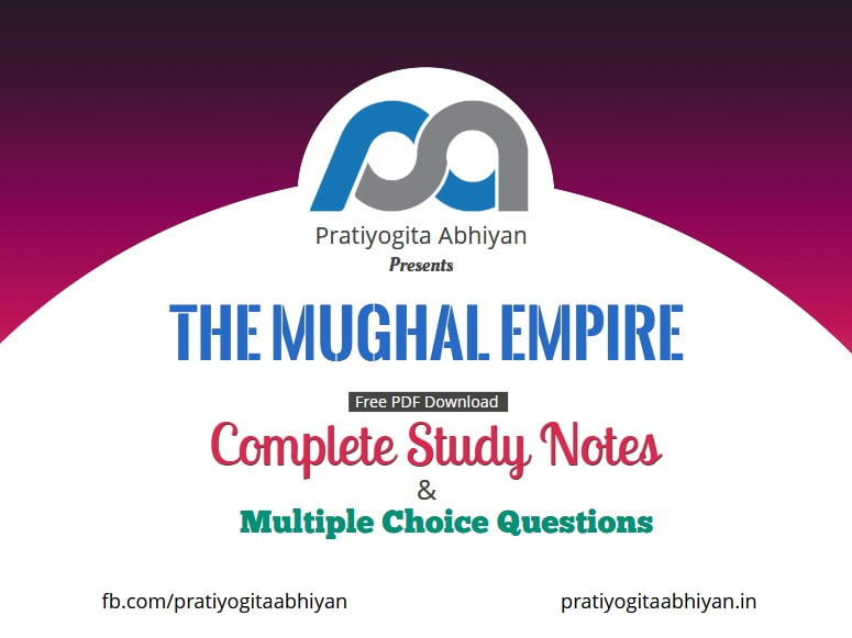 The Mughal Empire (Notes+MCQ) PDF Download