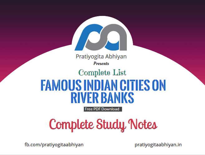 Complete List of Famous Indian Cities on River Banks PDF Download