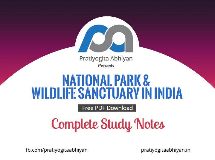 Complete list of all National Parks and Wildlife Sanctuaries in India