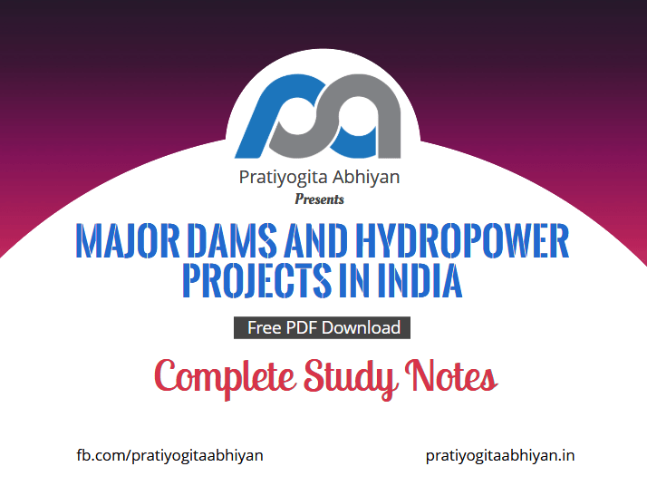 Major Dams and Hydropower Projects in India