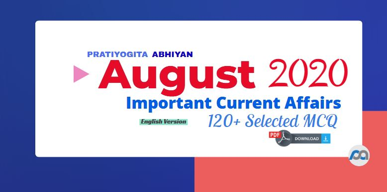 Current Affairs PDF Download: August 2020