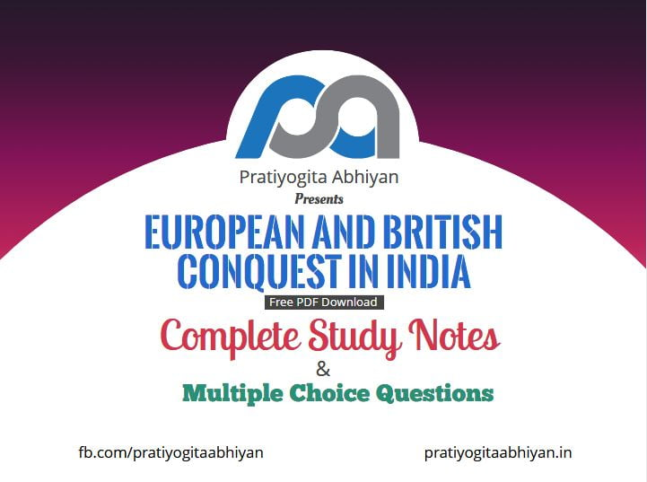 European and British Conquest in India (Notes+MCQ) PDF Download