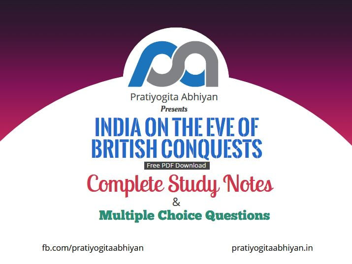 India on the eve of British conquests (Notes+MCQ) PDF Download