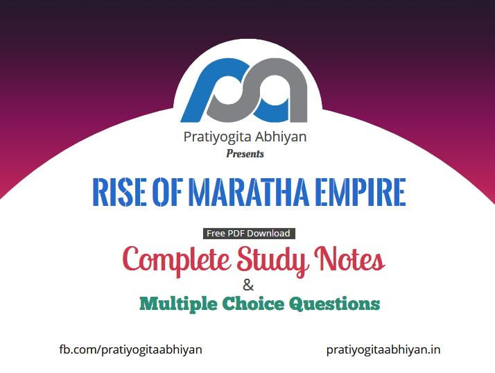 Rise of the Maratha Empire (Notes+MCQ) PDF Download