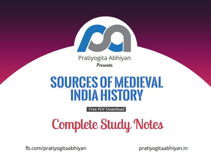 Sources of Medieval Indian History Notes PDF Download
