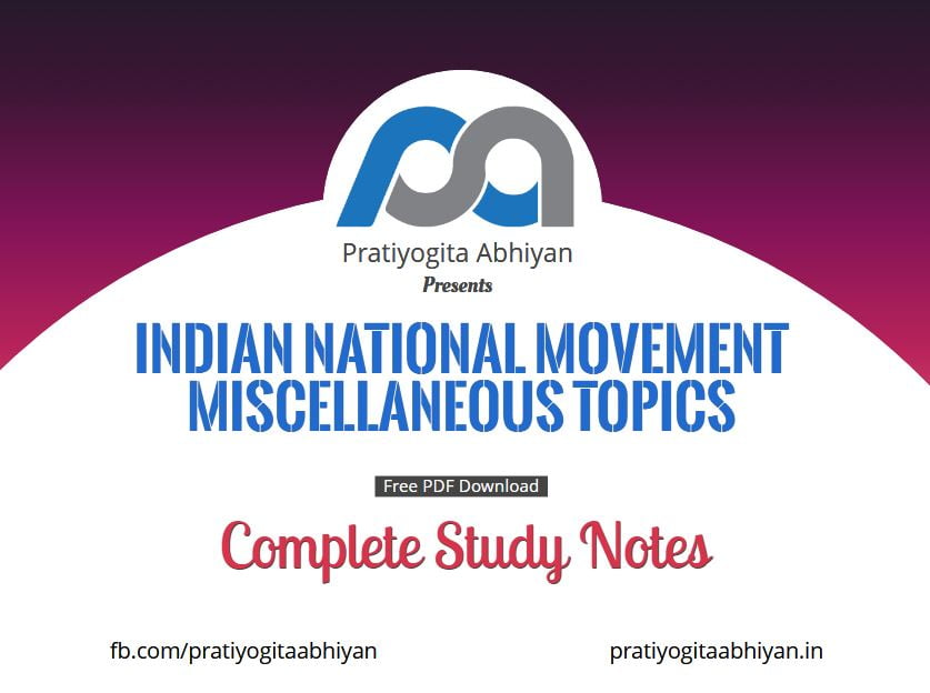 Indian National Movement: Miscellaneous topics