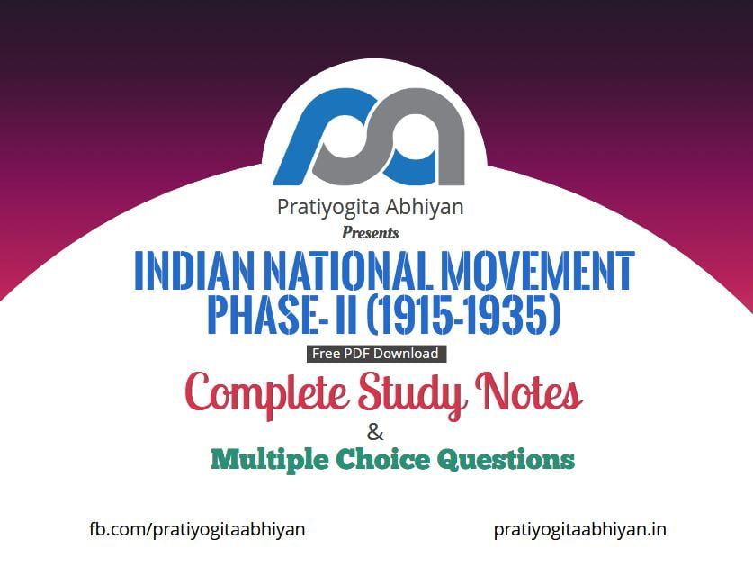 Indian National Movement Phase- II (1915-1935) (Notes+MCQ) PDF Download