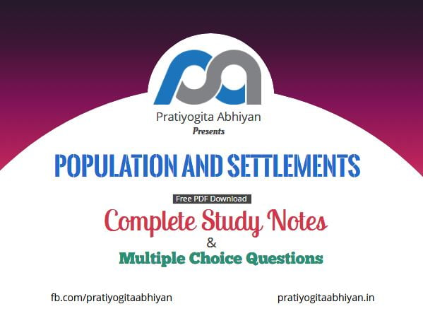 Population & Settlement in India (Notes+MCQ)