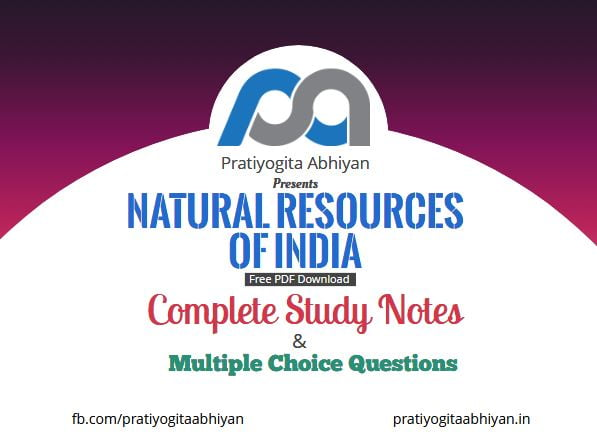 Resources of India (Notes+MCQ) Free PDF Download